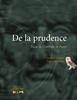 De la prudence - Natacha Giroux