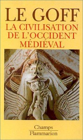 J. Le Goff. Civilisation Occ. médi.