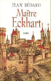 Jean Bédard-  Maître Eckhart