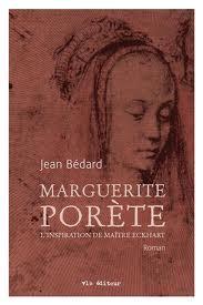 Jean Bédard -Marguerite Porète