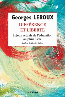 Leroux, Georges. Différence et liberté