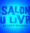Salon du livre de Trois-Rivières 2006